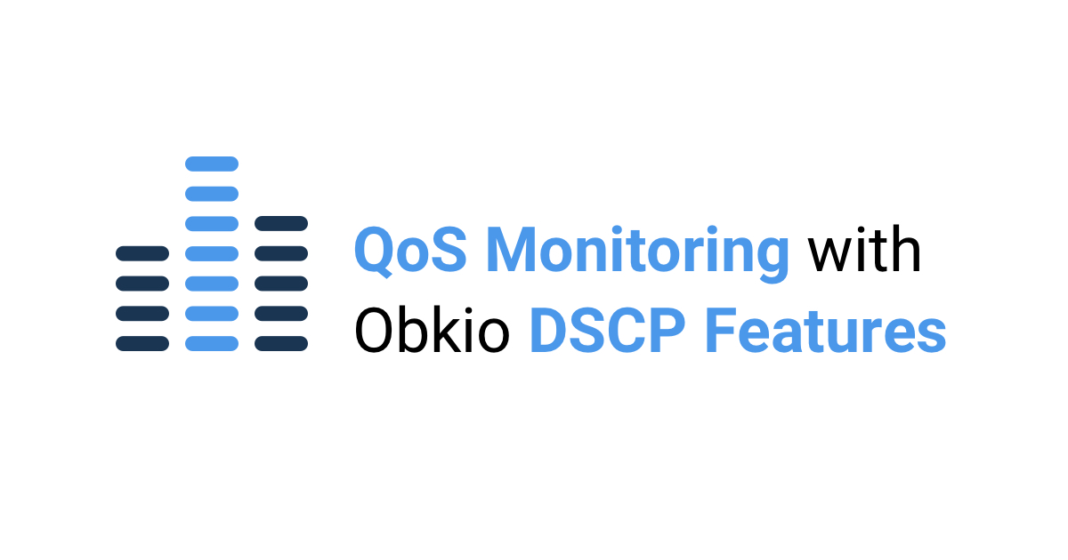 QoS Monitoring wity DSCP Feature