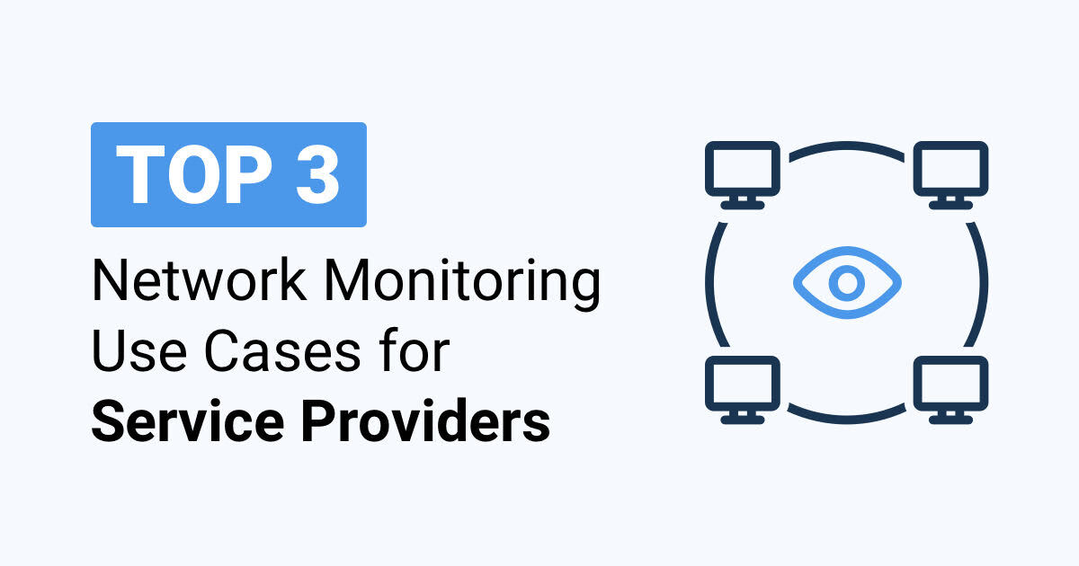 top 3 network performance monitoring use cases