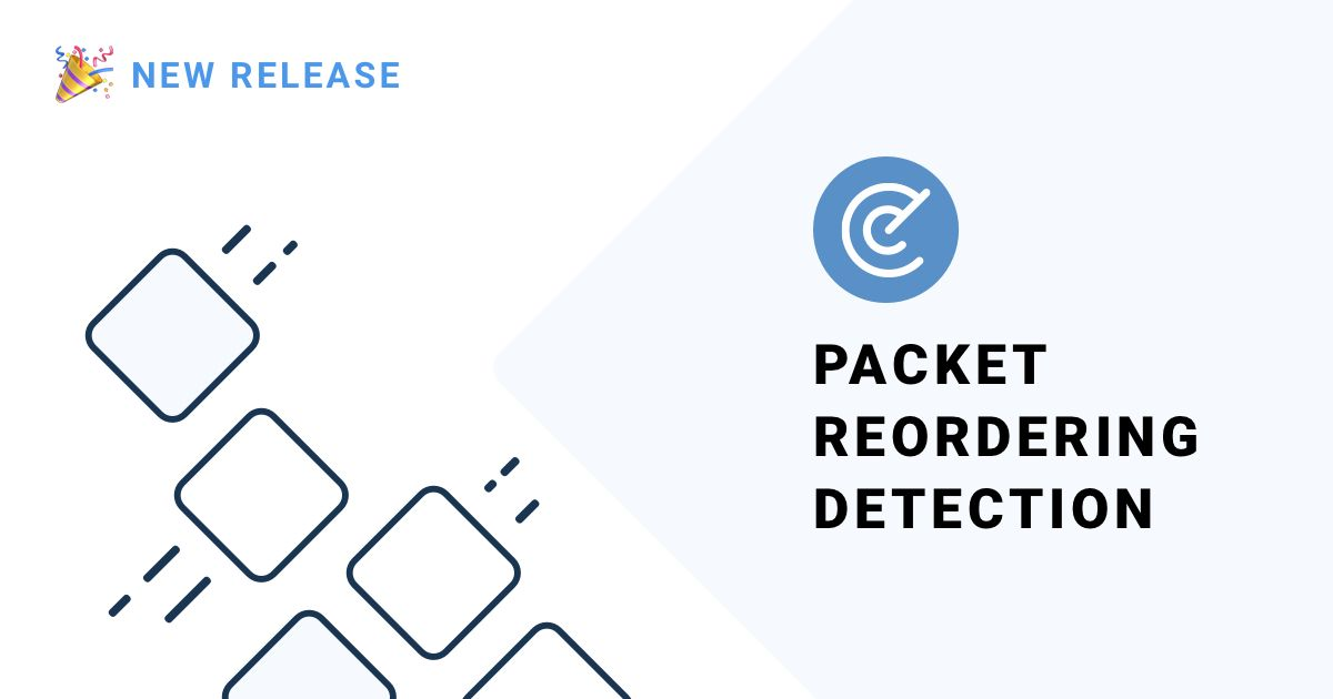 Packet Reordering Detection - App new release: v1.16