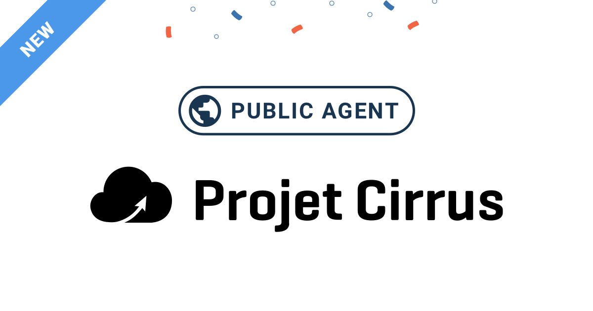 New Public Monitoring Agent at Projet Cirrus